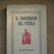 Libros de segunda mano: DON ERNESTO O EL PROCURADOR DEL PUEBLO EN LAS CORTES ESPAÑOLAS (1947, 1ª EDICIÓN) / ERNESTO GIMÉNEZ. Lote 34020806