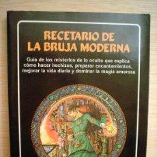 Libros de segunda mano: RECETARIO DE LA BRUJA MODERNA.. Lote 34037532