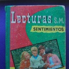 Libros de segunda mano: LIBRO DE LECTURAS S.M SENTIMIENTOS. Lote 34069140