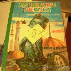 Libros de segunda mano: EL PRINCIPE FELIZEDITORIAL BRUGUERA1963CUENTO ILUSTRADO4 €. Lote 34664707