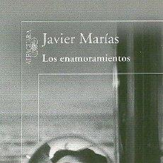 Libros de segunda mano: JAVIER MARÍAS / LOS ENAMORAMIENTOS . ED. ALFAGUARA 2011 .* PREMIO NACIONAL DE NARRATIVA *. Lote 34087011