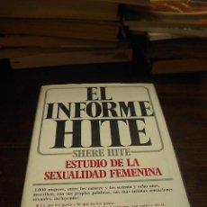 Libros de segunda mano: SHERE HITE, EL INFORME HITE, PLAZA JANES, 1977. Lote 34116455