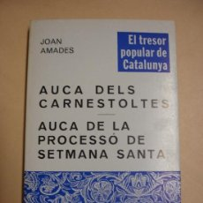 Libros de segunda mano: AUCA DELS CARNESTOLTES - AUCA DE LA PROCESSÓ DE SETMANA SANTA. Lote 34136178