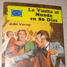 Libros de segunda mano: LA VUELTA AL MUNDO EN 80 DÍAS POR JULIO VERNE - TORAY Nº 9 - OCTAVA EDICIÓN 1987. Lote 34147700