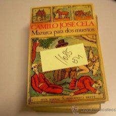 Libros de segunda mano: MAZURCA PARA DOS MUERTOSCAMILO JOSE CELANOVELA2 € . Lote 34159904