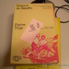 Libros de segunda mano: HISTORIA DE ESPAÑAPIERRE VILARHISTORIA2,00 € . Lote 34164739