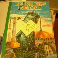 Libros de segunda mano: EL PRINCIPE FELIZEDITORIAL BRUGUERA1963CUENTO ILUSTRADO4,00 € . Lote 34265014