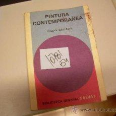 Libros de segunda mano: PINTURA CONTEMPORANEAJULIAN GALLEGOARTE PINTURA CON FOTOGRAFIAS2 €. Lote 34705567