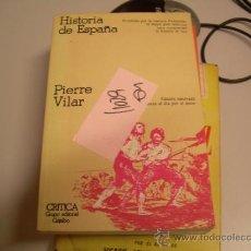 Libros de segunda mano: HISTORIA DE ESPAÑAPIERRE VILARHISTORIA2 €. Lote 34999060