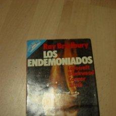 Libros de segunda mano: RAY BRADBURY, LOS ENDEMONIADOS, MAS ALLA, EDICIONES 29. Lote 34163932