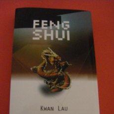 Libros de segunda mano: FENG SHUI KWAN LAU EM CASTELANO. Lote 34247869