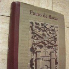 Libros de segunda mano: FUERO DE BAEZA. FACSIMIL. ED. UNIVERSIDAD DE JAEN, 2010. 482 PP. CARTONÉ.. Lote 34248429