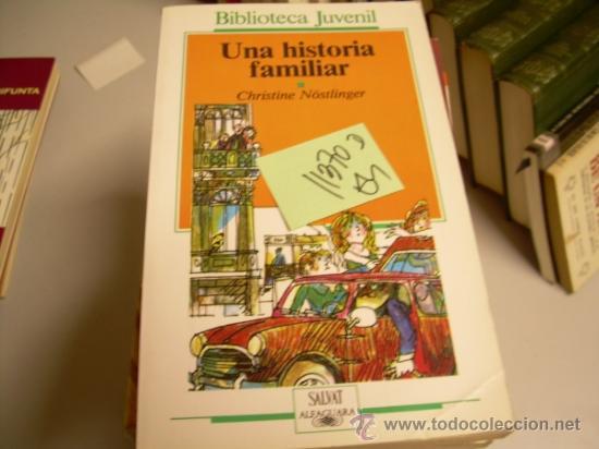 UNA HISTORIA FAMILIARCHRISTINE NÖSTLINGER JUVENIL2,00 € (Libros de Segunda Mano - Bellas artes, ocio y coleccionismo - Otros)