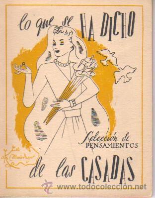 MINI LIBRO COLE. SELECCIÓN DE PENSAMIENTOS - LO QUE SE HA DICHO DE LAS CASADAS- 1943 (Libros de Segunda Mano (posteriores a 1936) - Literatura - Otros)