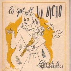 Libros de segunda mano: MINI LIBRO COLE. SELECCIÓN DE PENSAMIENTOS - LO QUE SE HA DICHO DE LAS CASADAS- 1943. Lote 34283672