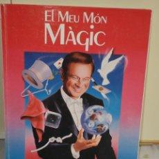 Libros de segunda mano: EL MEU MON MAGIC - XAVIER SALA