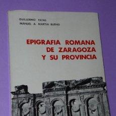 Libros de segunda mano: EPIGRAFÍA ROMANA DE ZARAGOZA Y SU PROVINCIA.(E. R. Z. ). Lote 34154806
