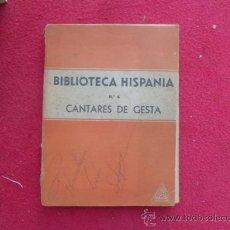 Libros de segunda mano: LIBRO BIBLIOTECA HISPANIA Nº 4 CANTARES DE GESTA ED. RAUTER 1947 L-2355. Lote 34287881