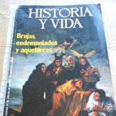 Libros de segunda mano: HISTORIA Y VIDA 85 HISTORIA FRANQUISMO - BRUJAS ENDEMONIADOS Y AQUELARRES CARDENAL RICHELIU LJ.I . Lote 34576993