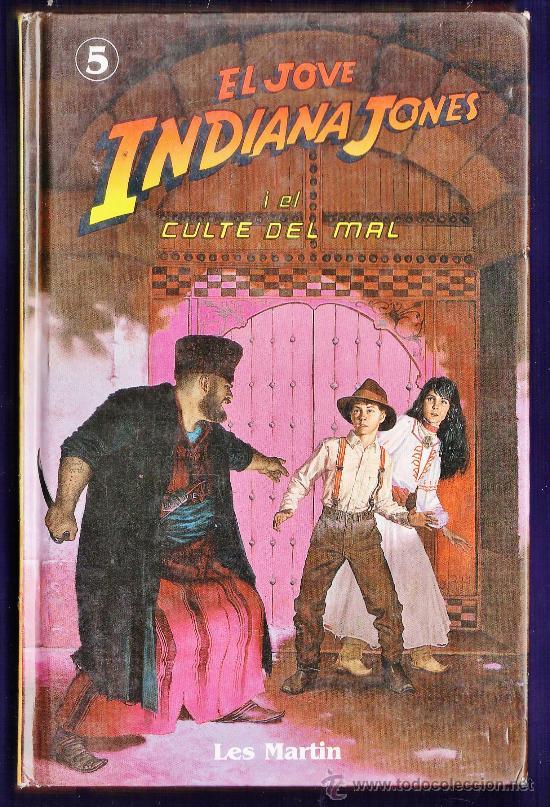 EL JOVE INDIANA JONES I EL CULTE DEL MAL -LES MARTIN - ED. MOLINO -TAPAS DURAS AÑO 1991 (Libros de Segunda Mano - Literatura Infantil y Juvenil - Otros)