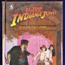 Libros de segunda mano: EL JOVE INDIANA JONES I EL CULTE DEL MAL -LES MARTIN - ED. MOLINO -TAPAS DURAS AÑO 1991. Lote 34306267