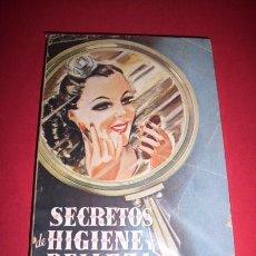 Libros de segunda mano: CARLETS, EL CONDE DE - SECRETOS DE HIGIENE Y BELLEZA : RECETARIO PRÁCTICO DE HIGIENE.... Lote 34329642