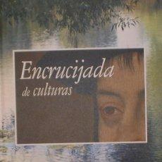 Libros de segunda mano: ENCRUCIJADA DE CULTURAS IBERCAJA 2008. Lote 34330681