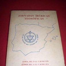 Libros de segunda mano: JORNADAS IBÉRICAS TEOSÓFICAS (I, LISBOA, 1978) : LISBOA DEL 10 AL 13 DE JUNIO DE 1978. Lote 34331768