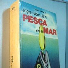 Libros de segunda mano: GUIA - EL GRAN LIBRO DE LA PESCA EN EL MAR - 1979 VECCHI - 503 PAGINAS - ILUSTRACIONES FOTOS. Lote 34407634