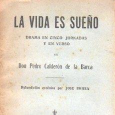 Libros de segunda mano: LIBRO LA VIDA ES SUEÑO - CALDERON DE LA BARCA POR JOSE BRISA . Lote 34699231
