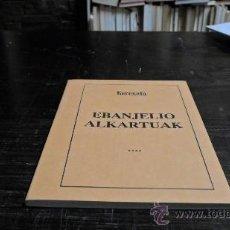 Libros de segunda mano: KEREXETA, JAIME; EVANJELIO ALKARTUAK. Lote 34463548