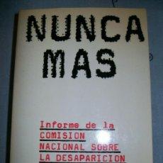 Libros de segunda mano: NUNCA MAS. SEIX BARRAL. EUDEBA. INFORME CONADEP. 1985. INFORME SABATO. PLAZA DE MAYO.ARGENTINA. Lote 34465617
