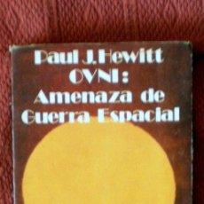 Libros de segunda mano: AMENAZA DE GUERRA ESPACIAL;PAUL J.HEWITT;LÓPEZ CRESPO 1977. Lote 34468811