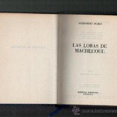 Libros de segunda mano: ALEJANDRO DUMAS LAS LOBAS DE MACHECOUL EDITORIAL LORENZANA BARCELONA 1970 4ª EDICION. Lote 34470845