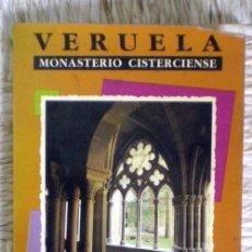 Libros de segunda mano: VERUELA.MONASTERIO CISTERCIENSE;LAURENT DAILLIEZ;DIPUTACIÓN PROVINCIAL DE ZARAGOZA 1987. Lote 34475019