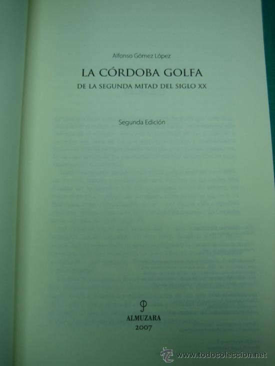 Libros de segunda mano: La Cordoba Golfa por Alfonso Gomez Lopez 2007 - Foto 2 - 34812544