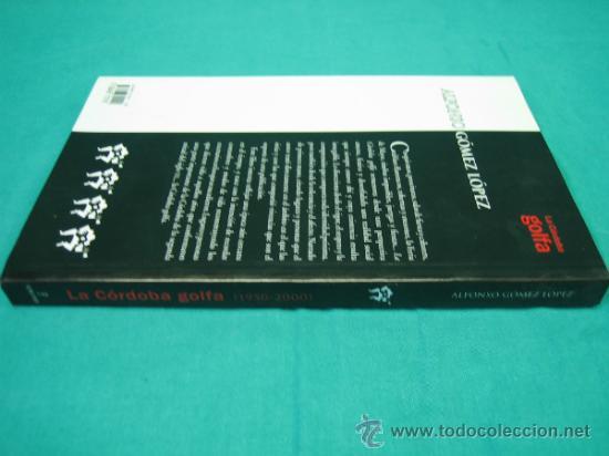 Libros de segunda mano: La Cordoba Golfa por Alfonso Gomez Lopez 2007 - Foto 4 - 34812544