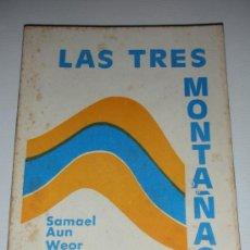 Libros de segunda mano: LAS TRES MONTAÑAS SAMAEL AUN WEOR AÑO 1977 IMPRESO EN R. DOMINICANA GNOSIS. Lote 235939265