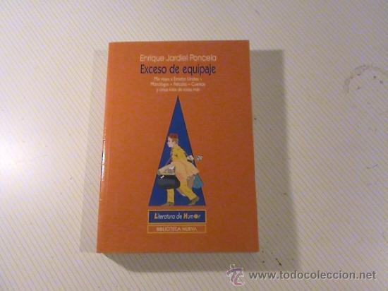 EXCESO DE EQUIPAJE. (AUTOR: ENRIQUE JARDIEL PONCELA) (Libros de Segunda Mano (posteriores a 1936) - Literatura - Otros)