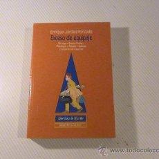 Libros de segunda mano: EXCESO DE EQUIPAJE. (AUTOR: ENRIQUE JARDIEL PONCELA) . Lote 34490039