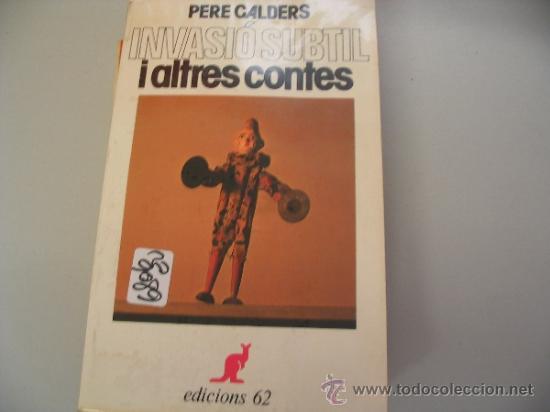 INVASIÓ SUBTIL I ALTRES CONTESPERE CALDERSCATALAN2,00 € (Libros de Segunda Mano - Bellas artes, ocio y coleccionismo - Otros)