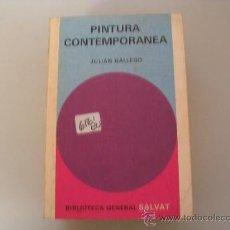 Libros de segunda mano: PINTURA CONTEMPORANEAJULIÁN GALLEGO2,00 € . Lote 34517504
