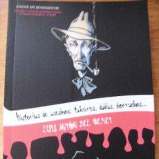 Libros de segunda mano: LUIS ANTÓN DEL OLMET - HISTORIAS DE ASESINOS, TAHÚRES, DAIFAS, BORRACHOS, NEURÓTICAS Y POETAS.. Lote 39383760
