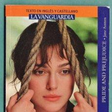Libros de segunda mano: ORGULLO Y PREJUICIO - JANE AUSTEN - CASTELLANO / INGLES - LA VANGUARDIA - AÑO 2008. Lote 34501741