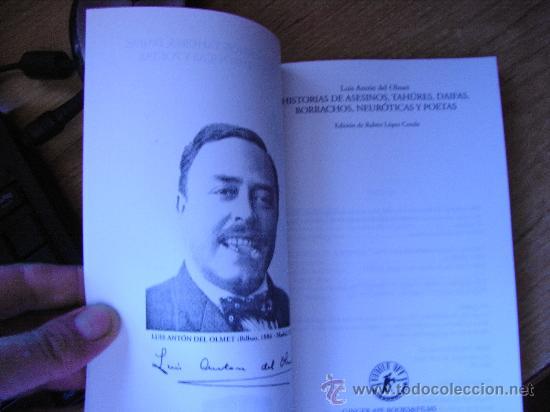 Libros de segunda mano: Luis Antón del Olmet - Historias de asesinos, tahúres, daifas, borrachos, neuróticas y poetas. - Foto 4 - 39383760