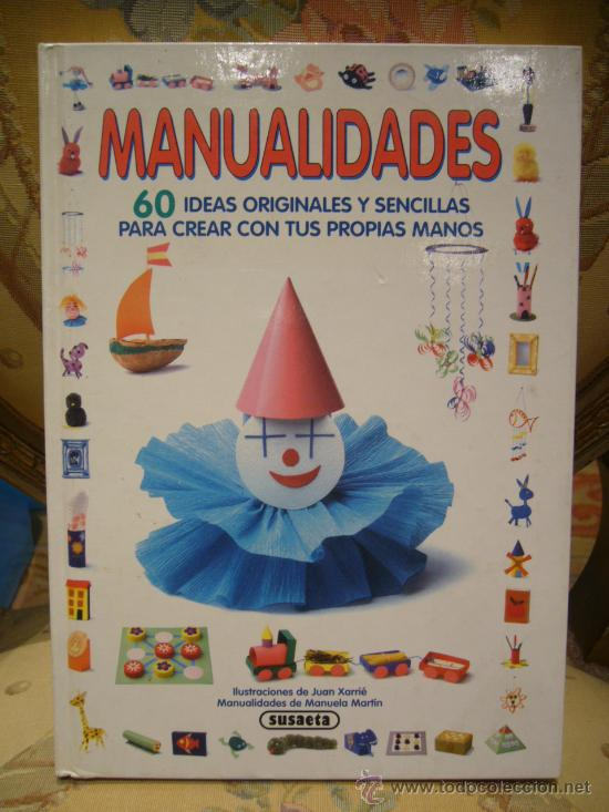 Manualidades 60 Ideas Originales Y Sencillas Comprar En - Ideas-originales-manualidades