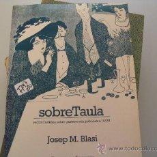 Libros de segunda mano: SOBRETAULAJOSEP M BLASICOCINA CATALAN7,90 € . Lote 34565880