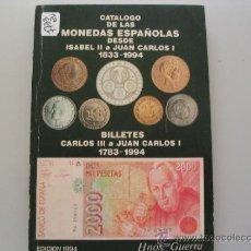 Libros de segunda mano: CATALOGO DE LAS MONEDAS ESPAÑOLAS DESDE ISABEL II A JUAN CARLOS I 1833 1944BILLETES CARLOS I. Lote 34594319