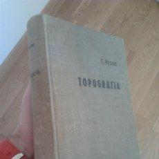 Libros de segunda mano: TRATADO DE TOPOGRAFÍA / CLAUDIO PASINI. Lote 34614115