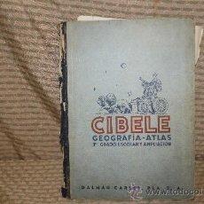 Libros de segunda mano: 2028- CIBELE GEOGRAFIA-ATLAS. JOSE M. PLA. EDIT DALMAU. 1951. Lote 34613981